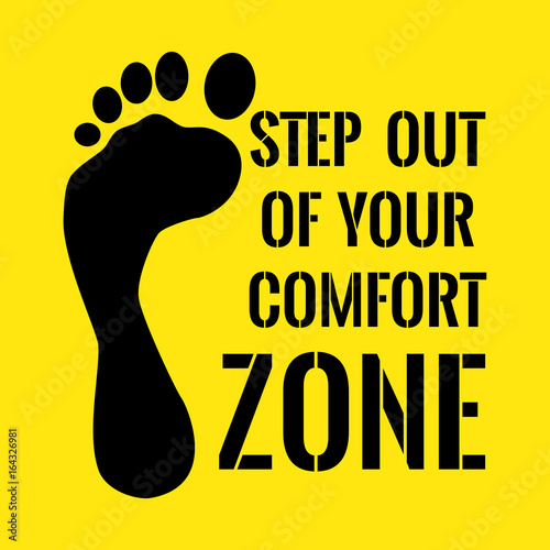 Fotografía  Motivational quote. Step out of your comfort zone.