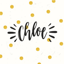 Hand Drawn Calligraphy Personal Name. Lettering Chloe