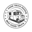 Food truck festival vintage logo,label, badge, or emblem in monochrome style
