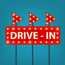 Drive In Marquee Sign