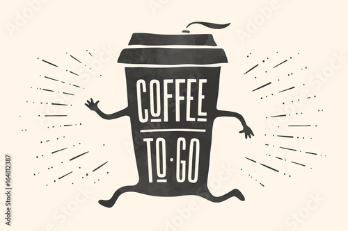 Poster take out coffee cup with hand drawn lettering Coffee To Go for cafe and coffee take away Tablou Canvas