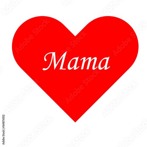 Rotes Herz - Mama - kaufen Sie diese Vektorgrafik und