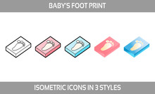 Simple Vector Icons Of A Classic Baby Footprint For A Boy And A Girl In Three Styles. Isometric, Flat And Line Art Icons.