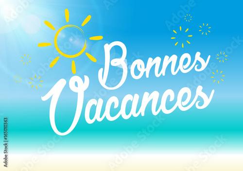 Bonnes Vacance - été et soleil Canvas Print