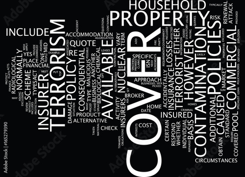Fototapety, obrazy: TERRORISM ACTS OF TERRORISM WHEN WILL INSURANCE RESPOND Text Background Word Cloud Concept