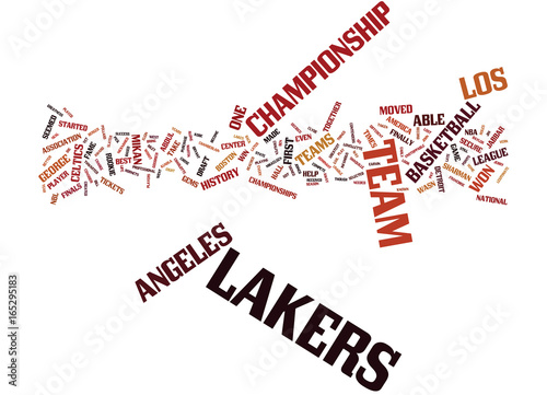Photographie  LOS ANGELES LAKERS HISTORY Text Background Word Cloud Concept