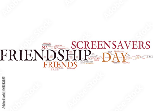 FRIENDSHIP DAY FREE SCREENSAVERS ON FRIENDSHIP Text
