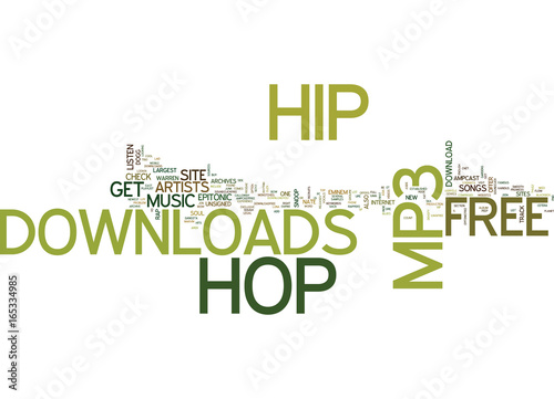 Photo  FREE HIP HOP MP DOWNLOAD Text Background Word Cloud Concept
