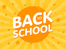 Welcome Back To School Sign Poster. Education Vector Illustration