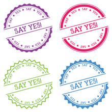 Say Yes!. Badge Isolated On White Background. Flat Style Round Label With Text. Circular Emblem Vector Illustration.