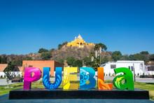 Puebla Sign In Cholula, Mexico