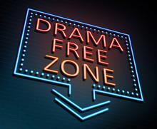 Drama Free Zone Concept.