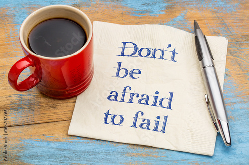 Photo Do not be afraid to fail reminder or advice