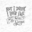 Fall handwrittenlettering quote and autumn motives. Lettering composition. Vector element for your design - print, poster, banner, card, t shirt and more