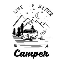 Life Is Better In A Camper