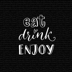 Eat, drink, enjoy. Inspirat...