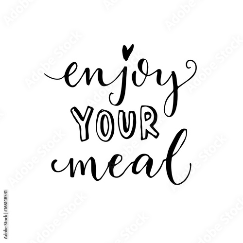 Fototapeta  Enjoy your meal. Vector calligraphy for cafe cards and posters.