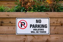 No Parking Violators Will Be T...