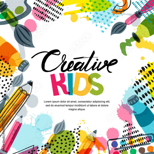 Kids art, education, creativity class concept. Vector banner, poster or frame background with hand drawn calligraphy lettering, pencil, brush, paints and watercolor splash. Doodle illustration. © Betelgejze