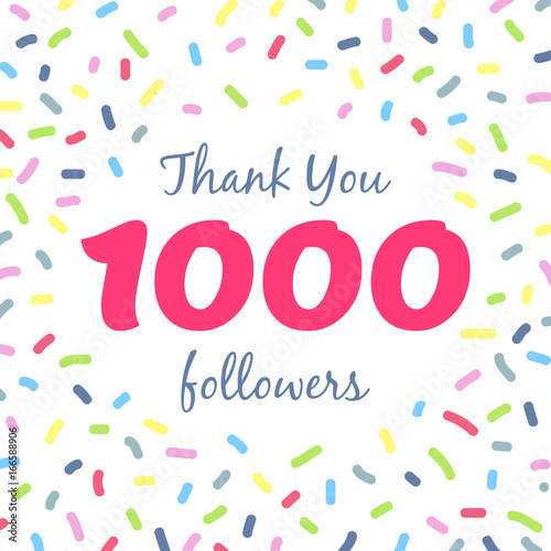 Fotografía  Thank you 1000 followers network post