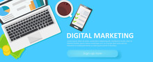 Digital Merketing Banner. Workplace With Laptop, Coffee, Paper, Money, Telephone