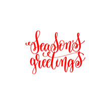 Season's Greetings -  Red Hand Lettering Inscription To Christma