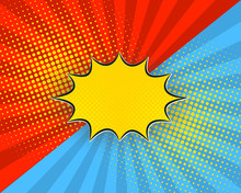 Pop Art Cartoon Background, Vector Illustration. Red, Blue Rays, Yellow Dots, Explosion Bubble Half Tone Vintage Style.
