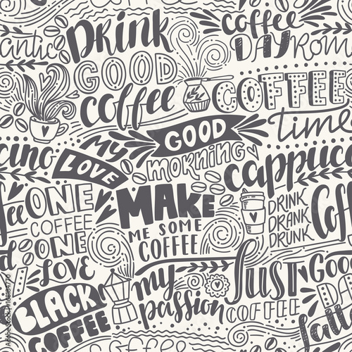 Fényképezés  Seamless lettering coffee pattern with quotes