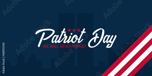 Tela  Patriot day background. September 11. We will never forget.
