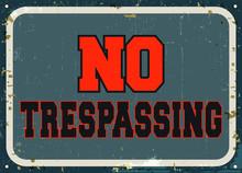 No Trespassing - Retro Metal S...