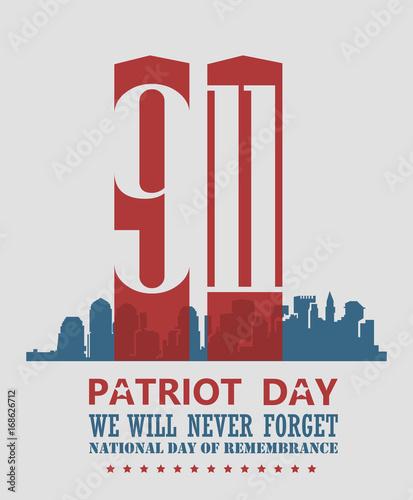 Fotografia  Patriot day vector poster. September 11. 9 / 11