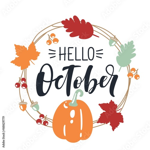 Obraz na plátně  hello October, bright fall leaves and lettering composition