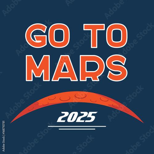 Poster  Go to Mars vector cartoon poster
