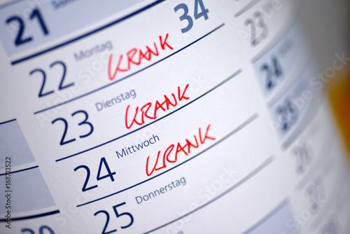 Fotografia  krank, Kalender, Arbeitsunfähigkeitsbescheinigung, Krankmeldung,  Arbeitsunfähig