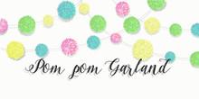 Colorful Pom Pom Garland Over ...