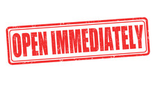 Open Immediately Sign Or Stamp