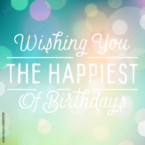 Photo  Vintage background with slogan for birthday