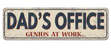 Dad's Office, Genius At Work, ...