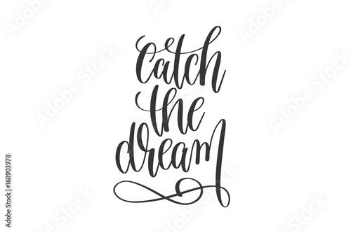 catch-the-dream-stylowy-napis-cytat-motywacyjny