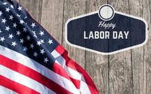 Happy Labor Day.  American Flag.