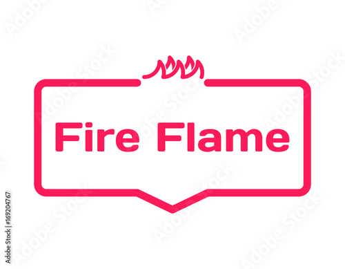 Fire Flame template dialog bubble in flat style on white background