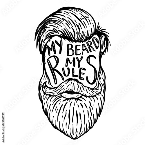 Fotografie, Obraz  My beard my rules. Human beard with hand drawn lettering.