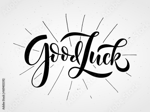 Fotografia  Hand sketched Good Luck lettering typography.