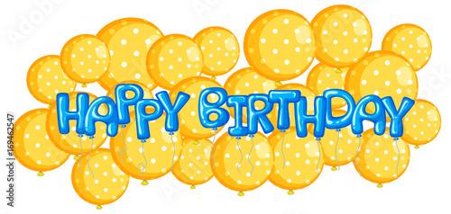 Fototapeta Yellow balloons with word happy birthday obraz na płótnie