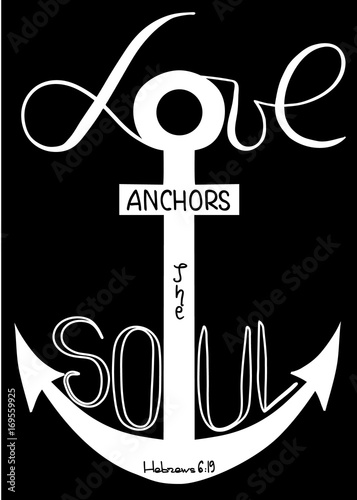 Love Anchors Soul The Word Of The Son Of God Anchor Cross In The