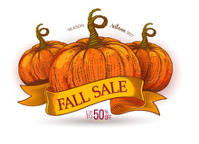 Fall Sale On Ribbon With Sketch Colored Pumpkins. Autumn Season Sale Poster With The Decor Of Paper Cut Pumpkins. Engraving Vintage Vector Illustration. Discount Offer