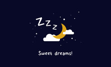 Sweet Dreams! (Moon Clouds And...