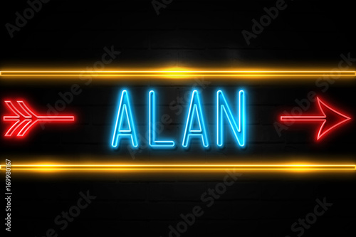 Alan  - fluorescent Neon Sign on brickwall Front view Poster