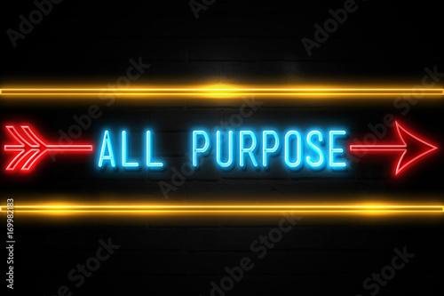 All Purpose  - fluorescent Neon Sign on brickwall Front view Wallpaper Mural