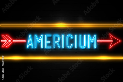 Photo Americium  - fluorescent Neon Sign on brickwall Front view